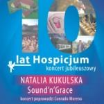 Koncert z okazji Jubileuszu X-lecia powstania naszego Hospicjum